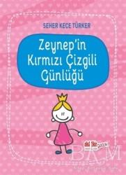 Akıl Fikir Yayınları - Zeynep'in Kırmızı Çizgili Günlüğü