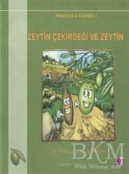 Efil Yayınevi - Zeytin Çekirdeği ve Zeytin