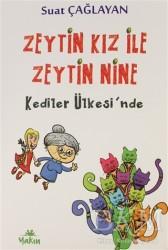 Yakın Kitabevi - Zeytin Kız ile Zeytin Nine Kediler Ülkesi'nde
