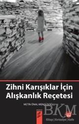 Okur Kitaplığı - Zihni Karışıklar İçin Alışkanlık Reçetesi