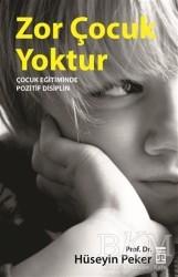 Timaş Yayınları - Zor Çocuk Yoktur