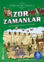 Genç Timaş - İlk Gençlik - Zor Zamanlar / Türk - İslam Tarihi 8