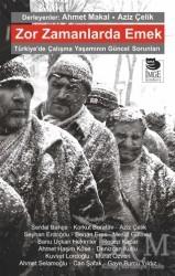 İmge Kitabevi Yayınları - Zor Zamanlarda Emek