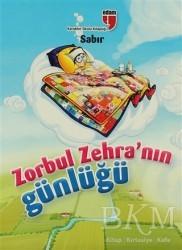 EDAM - Zorbul Zehra'nın Günlüğü - Sabır